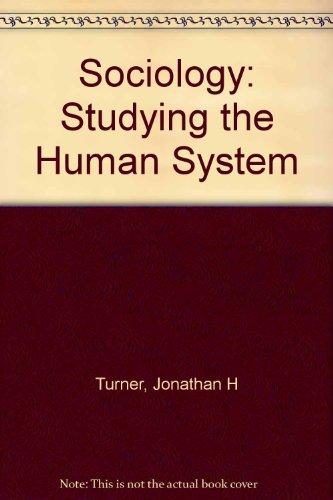 Sociology: Studying the Human System