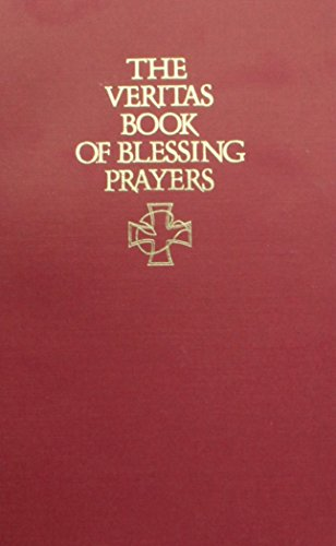 The Veritas Book of Blessing Prayers