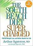 img - for The South Beach Diet Supercharged 1st (first) edition Text Only book / textbook / text book