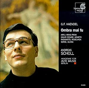 HANDEL. Ombra mai fù. Airs, Overtures & Cti. Andreas Scholl