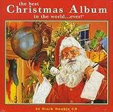 echange, troc Various Artists - Best Christmas Album in the World Ever