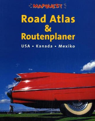 usa-kanada-mexiko-mit-mapquest-road-atlas-road-atlas-routenplaner-traumstraayen-durch-usa-und-kanada