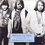 Babylon the Great: An Introduction to Aphrodite's Child by Aphrodite's Child (2002-06-25)