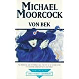 "Von Bek: ""Warhound and the World's Pain"", ""City in the Autumn Stars"", ""Pleasure Gardens of Felipe Sagittarius"" (Tale of the Eternal Champion)by Michael Moorcock"
