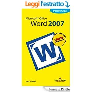 Microsoft Office Word 2007 I Portatili (I miti informatica)