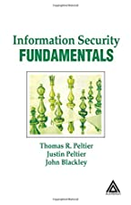 Information Security Fundamentals by Thomas R. Peltier