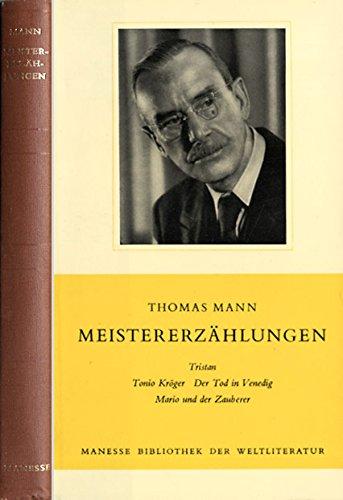 meistererzahlungen-tristan-tonio-kroger-der-tod-in-venedig-mario-und-der-zauberer-livre-en-allemand