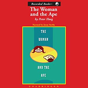 The Woman and the Ape | [Peter Høeg]