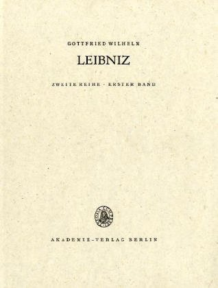 Gottfried Wilhelm Leibniz. Sämtliche Schriften und Briefe: 1663-1685