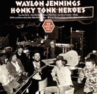 WAYLON JENNINGS - Honky Tonk Heroes. - Zortam Music