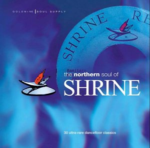 The Northern Soul Of Shrine