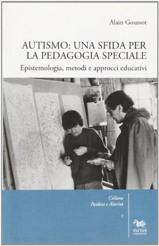 Autismo-Una-sfida-per-la-pedagogia-speciale-Epistemologia-metodi-e-approcci-educativi
