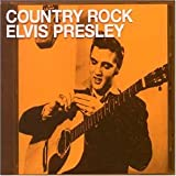Country Rock Elvis Presley