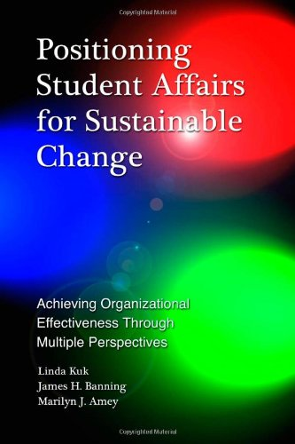Positioning Student Affairs for Sustainable Change:...