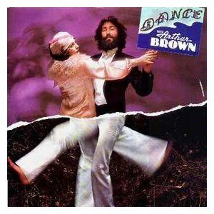 Dance With Arthur Brown