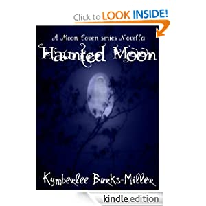 Haunted Moon (A Moon Coven Series Novella)