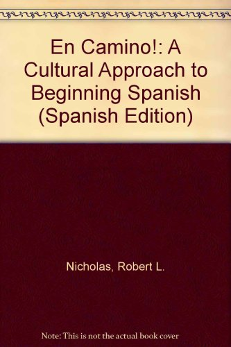 En Camino!: A Cultural Approach to Beginning Spanish (Spanish Edition)