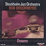 echange, troc Bob, Stockholm Brookmeyer Jazz - Dreams