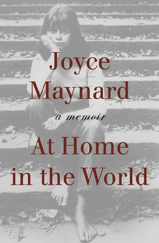 At Home in the World, Joyce Maynard