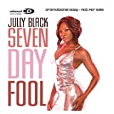 Seven Day Foolby Jully Black