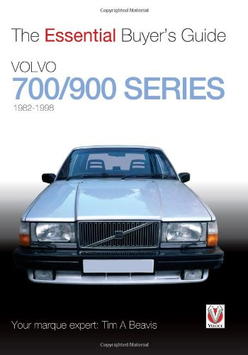 Volvo 700/900 Series: The Essential Buyer's Guide
