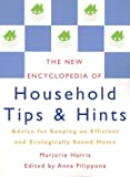 The New Encyclopedia of Household Tips and Hints: Advice for Keeping an Efficient and Ecologically Sound Home (1552633527) by Harris, Marjorie