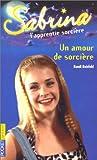 echange, troc Randi Reisfeld - Sabrina : Un amour de sorcière
