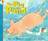 Martin Waddell The Pig In The Pond : ( Large Print )
