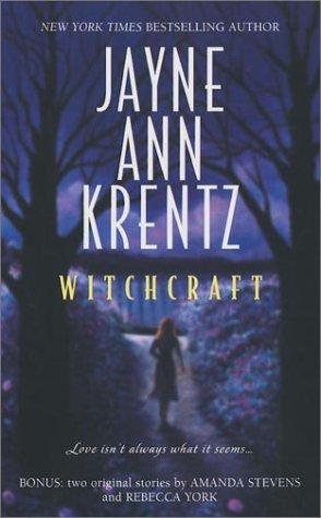 Witchcraft, JAYNE ANN KRENTZ