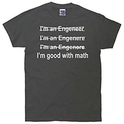 I'm Good With Math Engineer T-Shirt