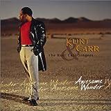 Be Grateful - Kurt Carr & The Kurt Carr S...