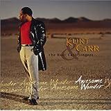 Awesome Wonder ~ Kurt Carr Singers