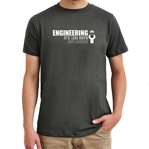 engineering-its-like-math-but-louder-t-shirt
