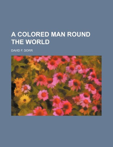 A Colored Man Round the World