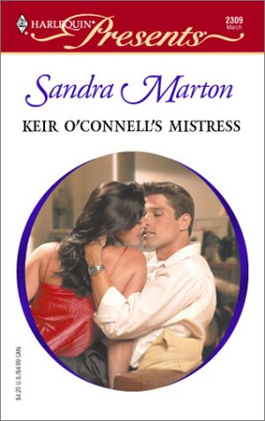 Keir O'Connell's Mistress  (The O'Connells), SANDRA MARTON