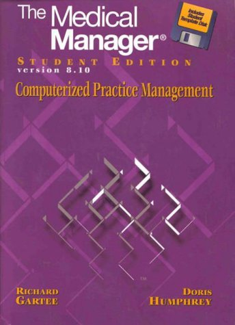 The Medical Manager, Student Edition Version 8.10
