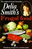 Delia Smith Frugal Food