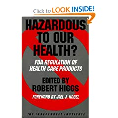 Hazardous to Our Health?