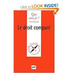 Le Droit Compar Pierre Legrand and Que sais-je?