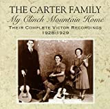 My Clinch Mountain Home: Their Complete Victor Recordings - 1928-1929