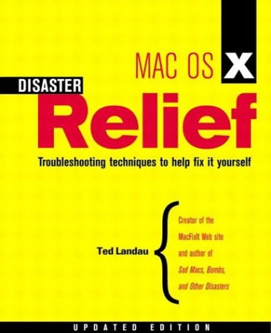 Mac OS X Disaster Relief, Updated Edition