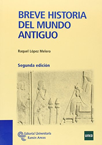 Breve Historia del Mundo Antiguo (Manuales)