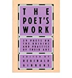 Poets Work: 29 Poets on the Origins and Practice of Their Art (Paperback) - Common