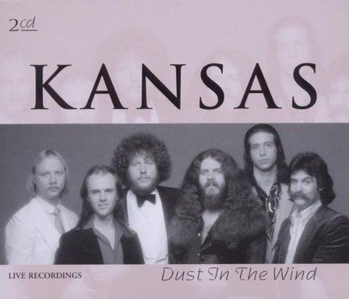 Kansas - Dust In The Wind (Live) - Zortam Music