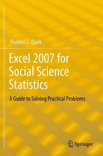 Excel 2007 for Social Science Statistics: A Guide to Solving Practical Problems