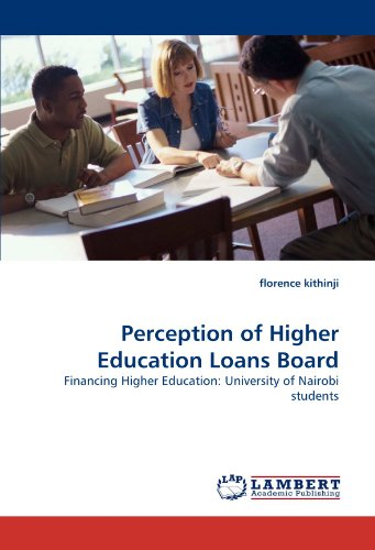 Perception of Higher Education Loans Board: Financing Higher Education: University of Nairobi students