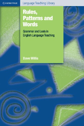 Rules, Patterns and Words: Grammar and Lexis in English Language Teaching (Cambridge Language Teaching Library)