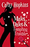 Mates, Dates and Tempting Trouble: Bk. 8 (Mates Dates)