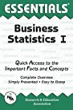 img - for Business Statistics I Essentials (Paperback - Revised Ed.)--by Research & Education Association [1991 Edition] book / textbook / text book