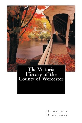 The Victoria History of the County of Worcester